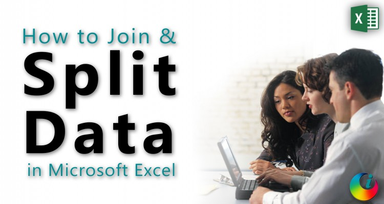 How To Join And Split Data In Microsoft Excel