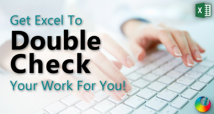Get Excel To Double Check Your Work For You with speaking cells