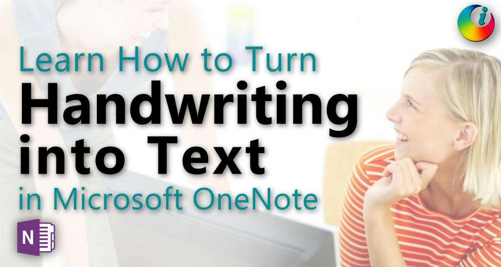 Turn Handwriting into Text in Microsoft OneNote